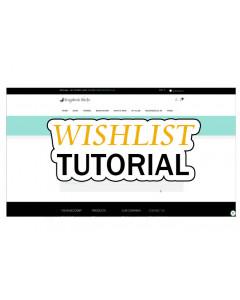 WEBSITE WISHLIST TUTORIAL